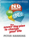 No Regrets on Sunday (eBook): The Seven-Day Plan to Change Your Life